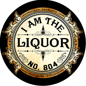 I am the liquor - I am the liquor - cover