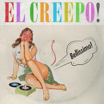 El-Creepo!_-_Bellissimo!