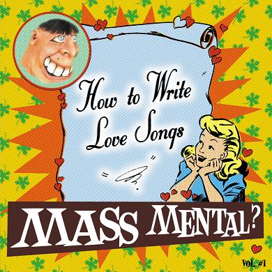 mass_mental_-_how_to_write_love_songs